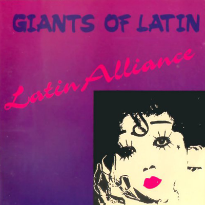 CD Giants Of Latin - Latin Alliance